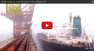 Video: China's Qingdao Port welcomes world's largest iron ore cargo ship