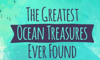 The Greatest Ocean Treasures Ever Found