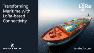 Semtech, Wilhelmsen and TTI Transform the Maritimes with LoRa®-based Connectivity